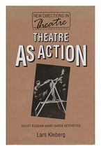 Theatre As Action