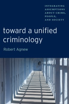 Toward a Unified Criminology