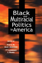 Black and Multiracial Politics in America