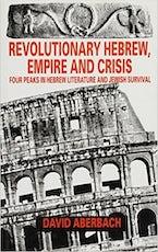 Revolutionary Hebrew, Empire and Crisis