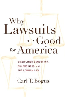 Why Lawsuits are Good for America
