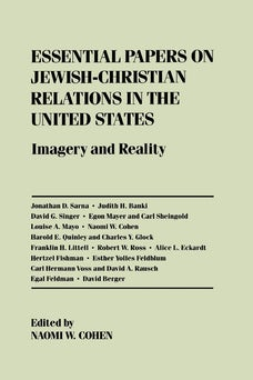 Essential Papers on Jewish-Christian Relations in the United States