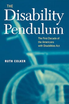 The Disability Pendulum
