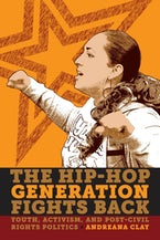 The Hip-Hop Generation Fights Back