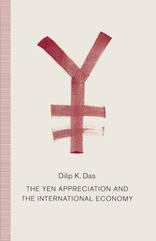 The Yen Appreciation and International Economy