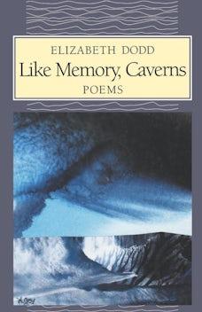Like Memory, Caverns