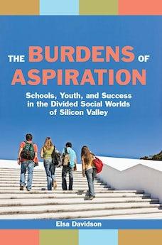 The Burdens of Aspiration