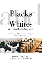 Blacks and Whites in Christian America