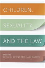 Children, Sexuality, and the Law