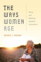 The Ways Women Age