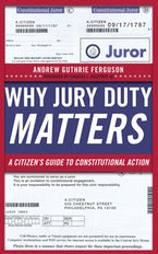 Why Jury Duty Matters