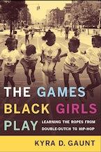 The Games Black Girls Play