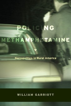 Policing Methamphetamine
