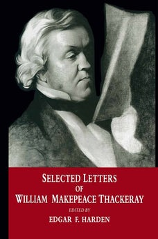 Selected Letters of William Makepeace Thackeray