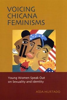 Voicing Chicana Feminisms