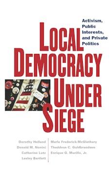 Local Democracy Under Siege