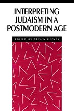 Interpreting Judaism in a Postmodern Age