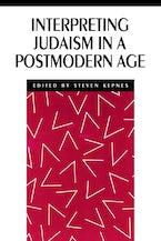 Interpreting Judaism in a Postmodern Age