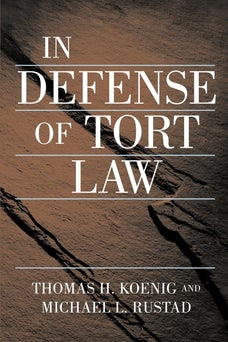 In Defense of Tort Law