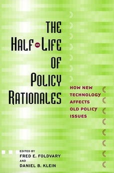 The Half-Life of Policy Rationales
