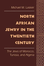 North African Jewry in the Twentieth Century