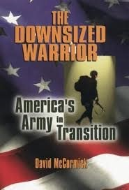 The Downsized Warrior