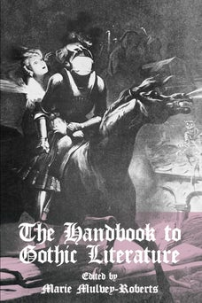The Handbook to Gothic Literature