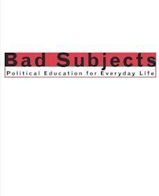 Bad Subjects