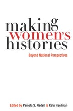 Making Women's Histories
