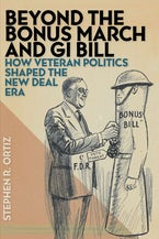 Beyond the Bonus March and GI Bill