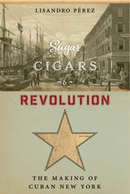 Sugar, Cigars, and Revolution