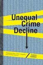 Unequal Crime Decline