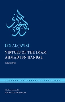 Virtues of the Imam Ahmad ibn Hanbal