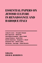 Essential Papers on Jewish Culture in Renaissance and Baroque Italy