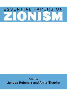 Essential Papers on Zionism