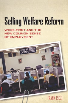 Selling Welfare Reform