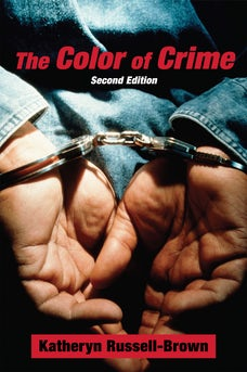 The Color of Crime (Second Edition)