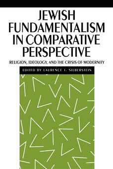 Jewish Fundamentalism in Comparative Perspective