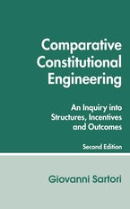 Comparative Constitutional Engineering (Second Edition)
