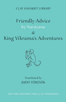 "Friendly Advice by Narayana and ""King Vikrama"