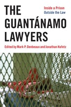 The Guantánamo Lawyers