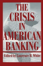 The Crisis in American Banking
