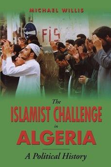 The Islamist Challenge in Algeria