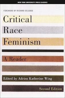 Critical Race Feminism, Second Edition