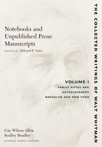 Notebooks and Unpublished Prose Manuscripts: Volume I