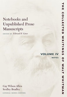 Notebooks and Unpublished Prose Manuscripts: Volume IV