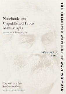 Notebooks and Unpublished Prose Manuscripts: Volume V