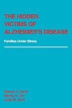 The Hidden Victims of Alzheimer's Disease