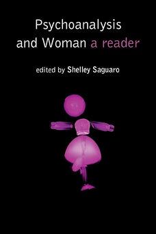 Psychoanalysis and Woman