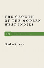 Growth of Modern West Indies